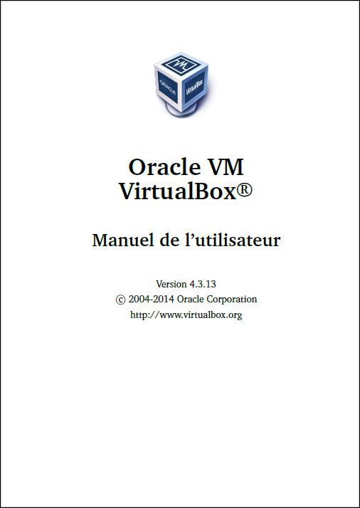VirtualBox-4.3.13 Manuel de l'utilisateur fr_FR
